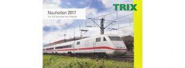 TRIX 285373 Neuheitenkatalog 2017 | deutsch | Spur H0 + MINITRIX Spur N online kaufen