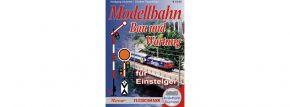 Roco 81388 Modellbahn-Handbuch: Bau und Wartung für Einsteiger kaufen