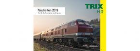 TRIX 329781 TRIX Neuheitenprospekt 2019 | deutsch | GRATIS | Spur H0 kaufen