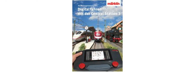 märklin 03082 Buch Digital Steuern mit der Central Station 3 | Deutsch